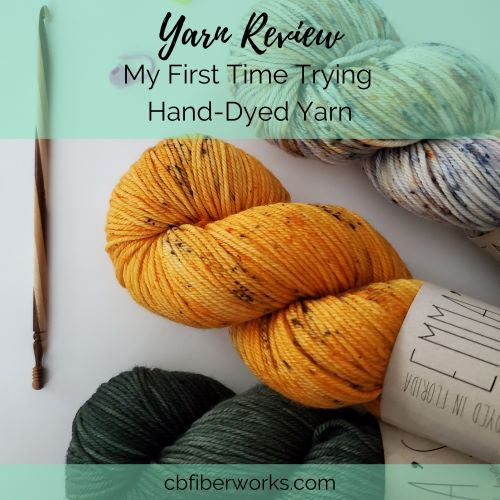 My First Time Trying Hand-Dyed Yarn and How it Went