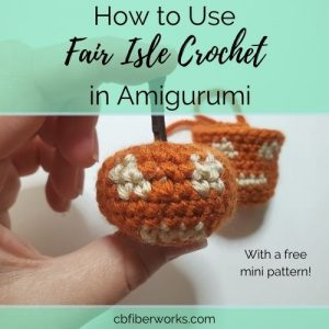 featured image for how to use fair isle crochet in amigurumi